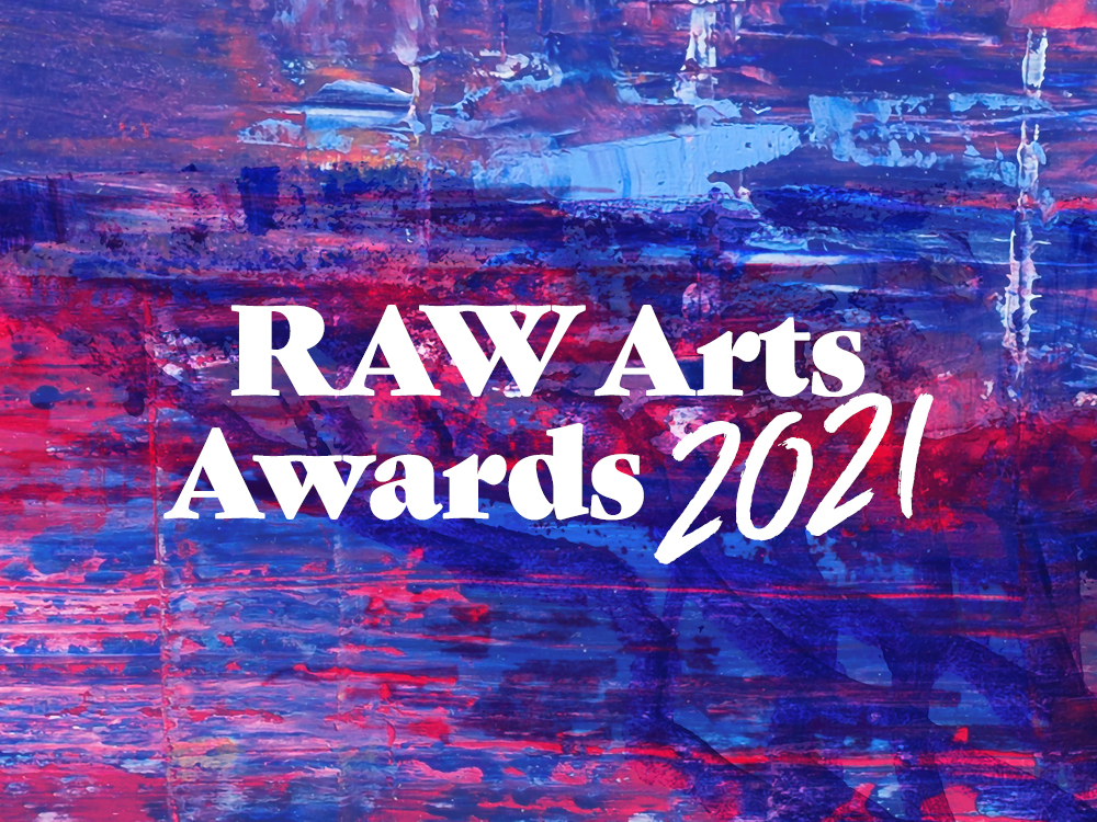 RAW Arts Awards