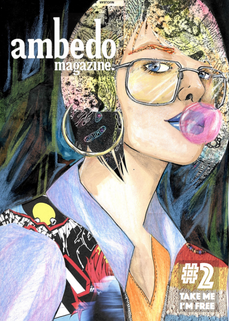 Copy of Ambedo Magazine issue 2, featuring a patchwork illustration of a woman wearing glasses, a denim jacket and large gold hoop earrings, with blue lipstick, blowing a bubble with pink bubblegum.