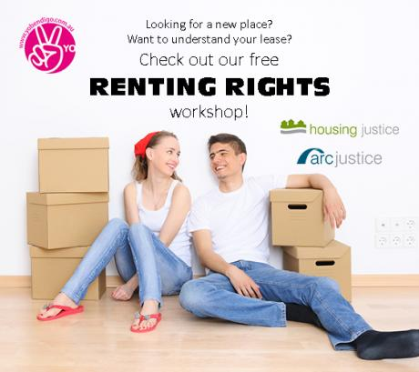 Image of two young people with moving boxes, with text which reads: looking for a new place? Want to understand your lease? Check out our free renting rights workshop! 4-5pm, Tuesday Feb 25 at 45 Mundy St Bendigo OR watch online at facebook.com/yobendigo. Featuring the logos of Yo Bendigo, ARC Justice, and Housing Justice